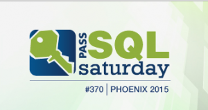 SQL Saturday 370 - PHX