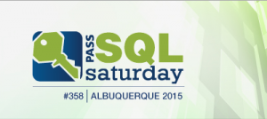 SQL Saturday 358 - Albuquerque 2015