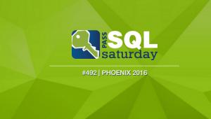 SQL Saturday Phoenix 2016